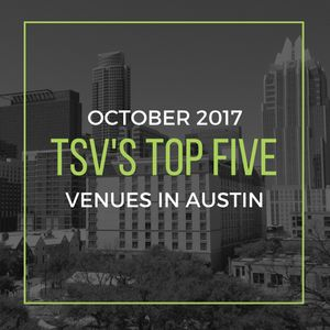 TSV's Top Five Venues in Austin, Texas Blog Cover