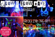 Halloween Glow Flow Rave with Brady