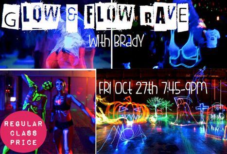 Halloween Glow Flow Rave with Brady