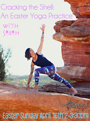 Cracking The Shell- An Easter Yoga Practice