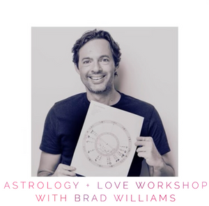 Astrology + Love Workshop with Brad Williams