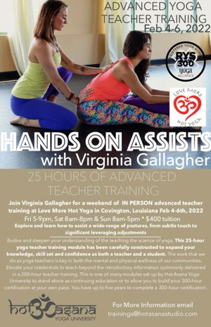 25 Hours   Hands-On Assisting *at Love More Hot Yoga*