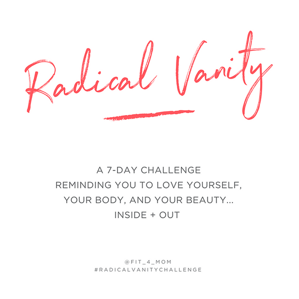 Radical-Vanity-7-Day-Challenge-with-FIT4MOM.png