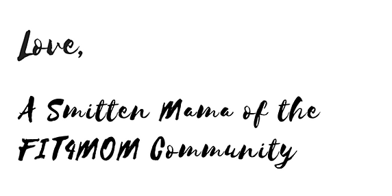 love-mama-of-the-fit4mom-community.png