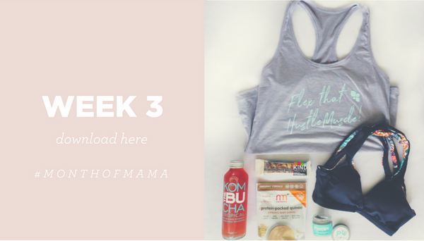 month of mama week 3 workouts