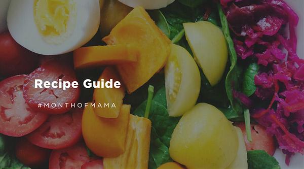 month of mama recipe guide