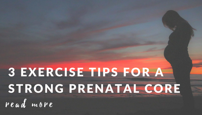 3-Exercise-Tips-for-Strong-Prenatal-Core.png