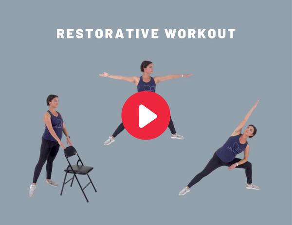 restorative workout