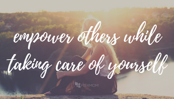 Empower-Others-While-Taking-Care-Of-Yourself.png
