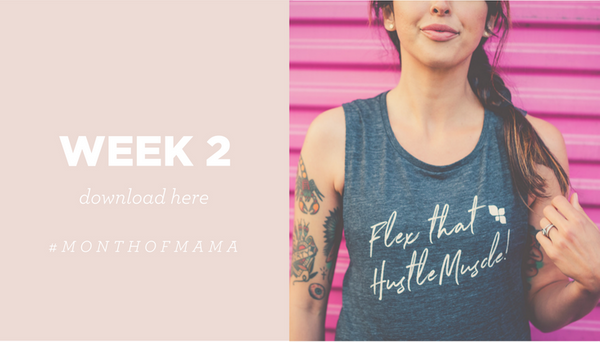 month of mama week 2 workouts