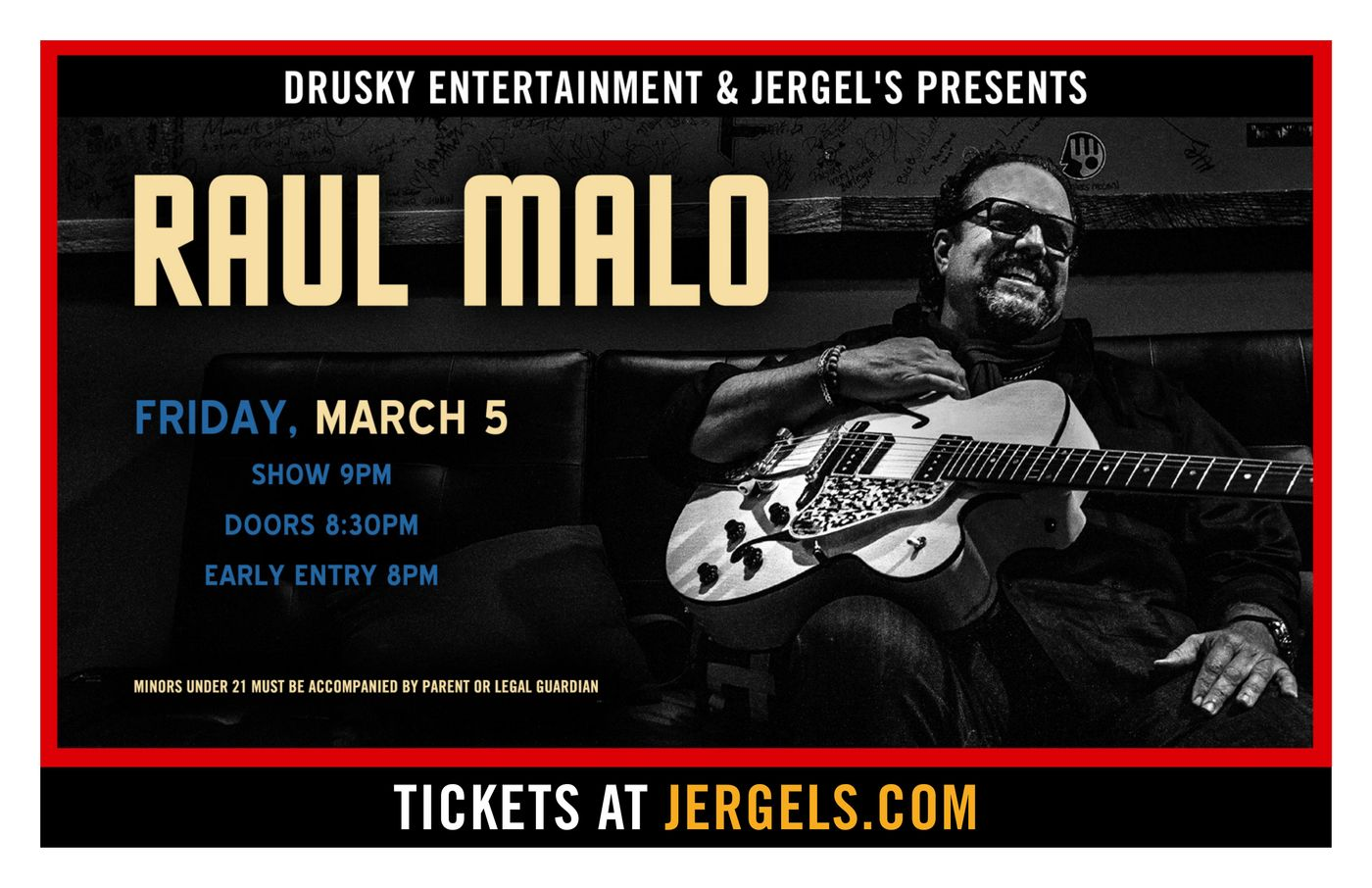 Raul Malo_New Photo_Late Show_17x11 Drusky Poster.jpg