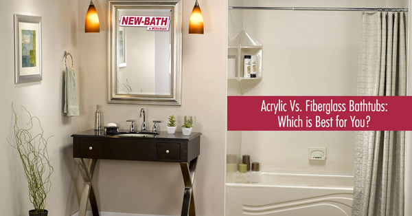 Acrylic Vs. Fiberglass Bathtubs